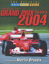 Formula One Grand Prix 2004: The Official ITV Sport Guide (Official itv Sport Gu