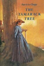 The Tamarack Tree, Clapp, Patricia, Good Condition, Book