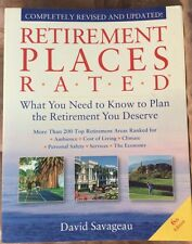 Retirement Places Rated : What You Need to Know to Plan the Retirement You Deser