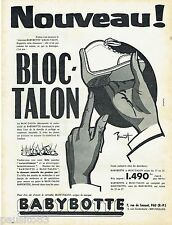 PUBLICITE ADVERTISING 115  1956  BABYBOTTE   chaussures bébé bloc-talon   041115