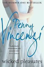 WICKED PLEASURES; Penny Vincenzi ~ Three children and all with different fathers