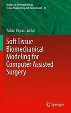 Soft Tissue Biomechanical Modeling for Computer Assisted Surgery 11 (2014,...