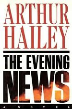 The Evening News by Arthur Hailey (2001, Hardcover, First Edition)
