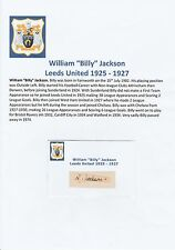 BILLY JACKSON LEEDS UNITED 1925-1927 VERY RARE ORIGINAL HAND SIGNED CUTTING/CARD