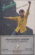 Francisco Xavier La Vida Es Nuestra Cassette New Sealed