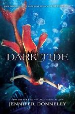 Waterfire Saga: Dark Tide Bk. 3 by Jennifer Donnelly (2015, Hardcover)