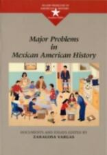 Major Problems in Mexican American History Major Problems in American History S