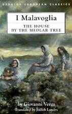 The House by the Medlar Tree: I Malavoglia (Dedalus European Classics Series)