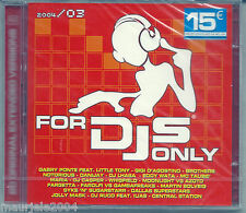 For DJS Only 2004/3 (2004) 2CD NUOVO SIGILLATO Gabry Ponte. Fargetta. Whigtfield