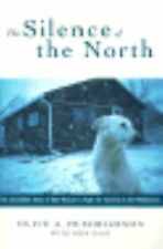 The Silence of the North, Olive A. Fredrickson, Ben East, Acceptable Book