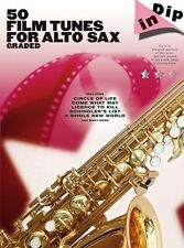 Dip In 50 Graded Film Tunes For Alto Saxophone Learn to Play Alto Sax Music Book