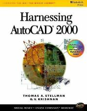 Harnessing AutoCAD 2000 by Jean Stellman and G. V. Krishnan (1999, SC) (MBR5)