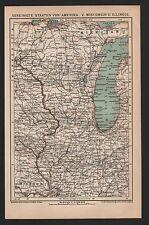 Landkarte map 1899: VEREINIGTE STAATEN VON AMERIKA: WISCONSIN, ILLINOIS - U.S.A.