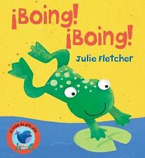 Boing! Boing! (El nido de pio, pio) (Spanish Edition), Fletcher, Julie, New Book