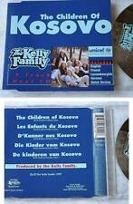 KELLY FAMILY Children Of Kosovo / in 5 Sprachen .. unicef Maxi-CD TOP