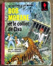 BD EO BOB MORANE ET LE COLLIER DE ÇIVA( HENRI VERNES & DINO ATTANASIO)
