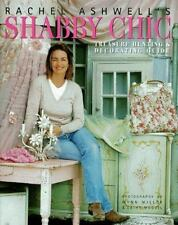 Rachel Ashwell's Shabby Chic Treasure Hunting & Decorating Guide