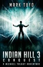Indian Hill 3 by Mark Tufo (2012, Paperback)