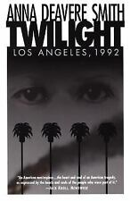 Twilight Los Angeles, 1992: On the Road : A Search for American Character by ...