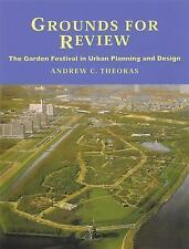 Grounds for Review: The Garden Festival in Urban Planning and Design, Theokas, A