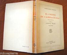Vendo libro ALESSANDRO MANZONI CONTE DI CARMAGNOLA NUOVO DEL 1958 Le Monnier