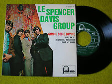 FRENCH EP LE SPENCER DAVIS GROUP - GIME SOME LOVING - FONTANA 465337