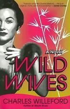 Wild Wives by Willeford, Charles