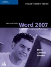 Microsoft Office Word 2007: Complete Concepts and Techniques (Shelly Cashman Ser
