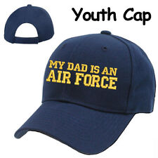 YOUTH CHILDREN KIDS SIZE CAP HAT **MY DAD IS AN AIR FORCE** USAF SON & DAUGHTER