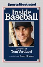 Sports Illustrated: Inside Baseball: The Best of Tom Verducci Editors of Sports