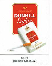 PUBLICITE ADVERTISING 035  1992  DUNHILL  lights  CIGARETTES