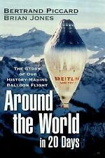 Around the World in 20 Days : The Story of Our History-Making Balloon Flight, Jo