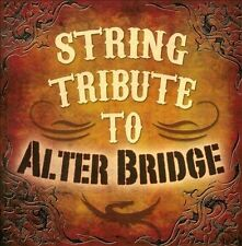 String Tribute to Alter Bridge by Various Artists (CD, Mar-2011, CC...