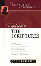 The John Phillips Commentary: Exploring the Scriptures : An Expository...