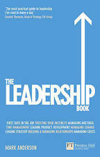 [ THE LEADERSHIP BOOK HOW TO DELIVER OUTSTANDING RESULTS BY ANDERSON, MARK](AUTH