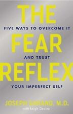 The Fear Reflex: 5 Ways to Overcome It and Trust Your Imperfect Self, Devine, Le