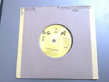 "SAILOR - A GLASS OF CHAMPAGNE - 7"" SINGLE"