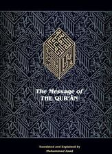 The Message of the Qur'an: The full account of the revealed Arabic text