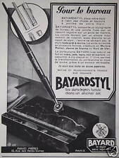 PUBLICITÉ STYLO BAYARD BAYARDSTYL POUR LE BUREAU