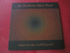 The Mushroom River Band - Music From The World Beyond LP People Like You 2000