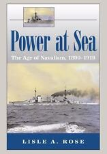 Power at Sea: The Age of Navalism, 1890-1918-ExLibrary