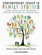 Contemporary Issues in Family Studies: Global Perspectives on Partnerships, Pare