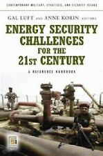 Energy Security Challenges for the 21st Century: A Reference Handbook (Contempor