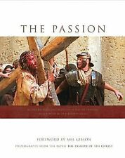 The Passion : Photography from the Movie The Passion of the Christ (2004, Hardc…
