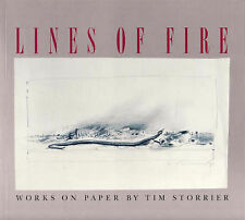 LINES OF FIRE - WORKS ON PAPER BY TIM STORRIER by Ashley Crawford