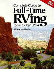 Complete Guide to Full-Time RVing: Life on the Open Road, Moeller, Good Book