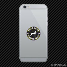 Proud Owner Pharoh Hound Cell Phone Sticker Mobile Die Cut