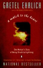 A Match to the Heart: One Woman's Story of Being Struck By Lightning, Gretel Ehr