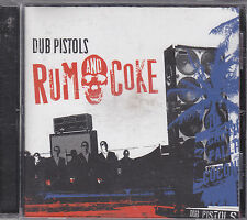 DUB PISTOLS - rum and coke CD