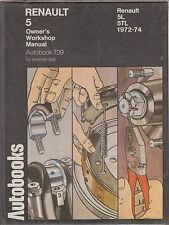 RENAULT 5L & 5TL MK1 ( 1972 - 1974 ) OWNERS WORKSHOP MANUAL